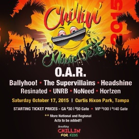 Oct 17 - Chillin Music Fest features O.A.R., Ballyhoo!, The Supervillains, Headshine & more in Tampa Florida!