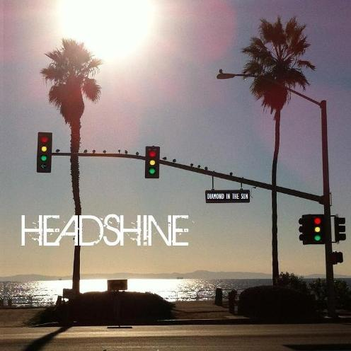 "New record ""Diamond in the Sun"" by Headshine coming Summer 2013"