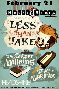 February 21 @ House of Blues Anaheim - Less Than Jake, Supervillians, Headshine