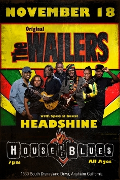 The Original Wailers w/ spcial guest Headshine @ House of Blues